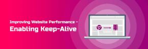 improving-website-performance-enabling-keep-alive